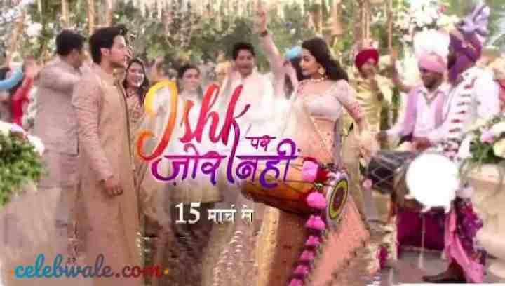 Ishq Par Zor Nahin tv serial