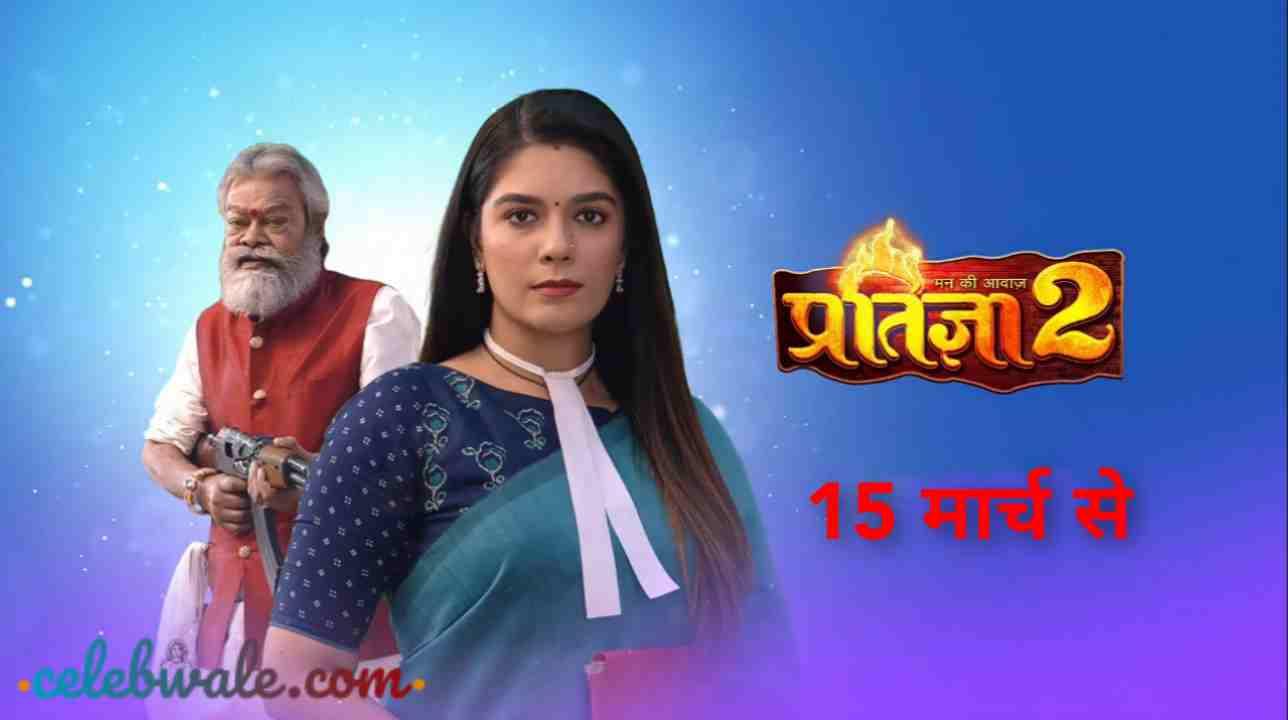 Mann Ki Awaaz Pratigya 2 TV serial