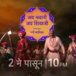 Jay Bhavani Jay Shivaji tv serial